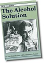 The Alcohol Solution