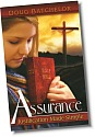 Assurance: Justification Made Simple