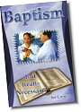 Baptism: Is It Really Necessary?