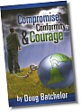 Compromise, Conformity, and Courage