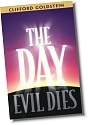 The Day Evil Dies