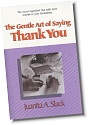 The Gentle Art of Saying Thank You