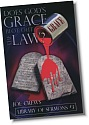 Does God's Grace Blot Out the Law?