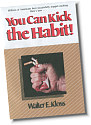 You Can Kick the Habit!