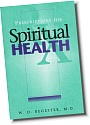 Prescription for Spiritual Health