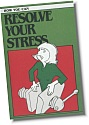 Resolve Your Stress